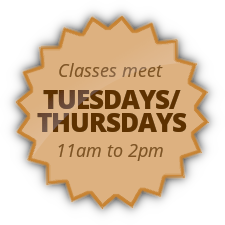 Classes meet Tuesdays/Thursdays 11am to 2pm